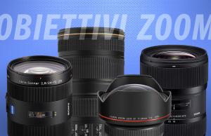 Obiettivi Zoom – Eccone Alcuni per Rimpiazzare i vostri Fissi